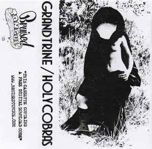 Grand Trine / Holy Cobras [Split Cassette Cover]