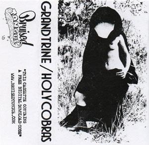 Grand Trine / Holy Cobras [Split Cassette Cover]