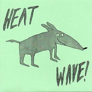 Makeout Videotape - Heat Wave
