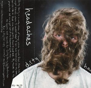 Headaches - Dirty Hairy