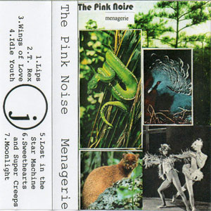 The Pink Noise - Menagerie