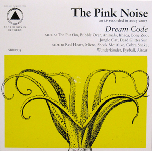 The Pink Noise - Dream Code