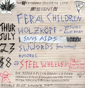 Weird Canada & Slice of Life Edmonton Present FERAL CHILDREN + HOLZKOPF + SANS AIDS + SWWORDS