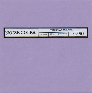 Noise Cobra - Tongue and Groove