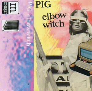 Pig - elbow witch