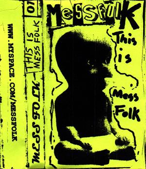 Mess Folk - This is Mess Folk