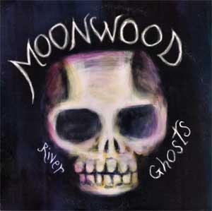 Moonwood - River Ghosts