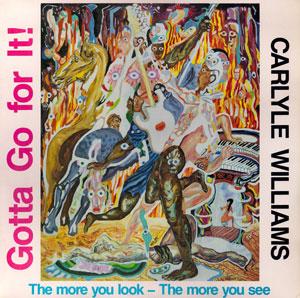 Carlyle Williams - Gotta Go For It!