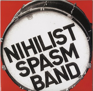 Nihilist Spasm Band - Nothing is Forever