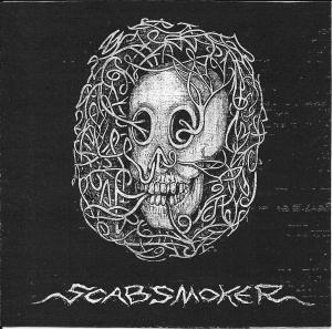 Scab Smoker - Scab Smoker