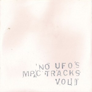 No UFOs - MPC Tracks Vol 1