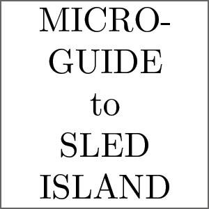 Sled Island Micro-Guide