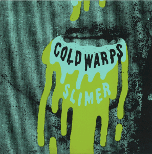 Cold Warps - Slimer