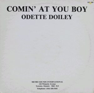 Odette Doiley - Comin' At You Boy