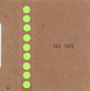 Sax Tape - Sax Tape