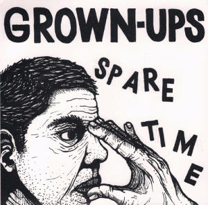 Grown-Ups - Spare Time