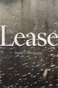The Lease by Matthew Henderson