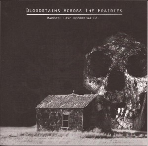 Various Artists - Bloodstains Across the Prairies