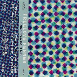 Freelove Fenner - Pineapple E.P.