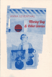 Moving Day & Other Stories by Anna Leventhal