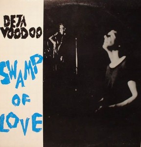 Deja Voodoo - Swamp of Love