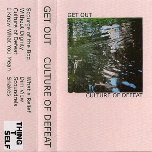 Get Out - Culture of Defeat