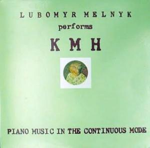 Lubomyr Melnyk - KMH