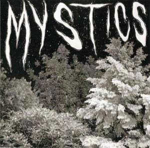 Mystics - Mystics