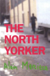 The North Yorker by Alain Mercieca