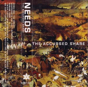 Needs - The Accursed Share
