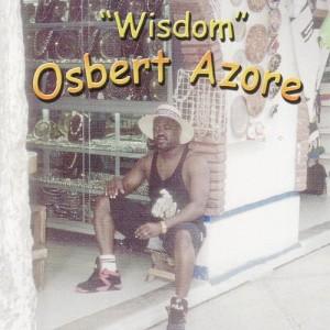 Osbert Azore - Wisdom