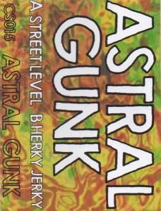 Astral Gunk - Street Level