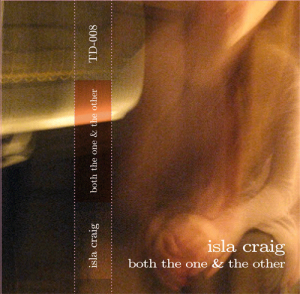 Isla Craig - Both The One & The Other