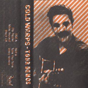 Cold Warps - Tour Demos