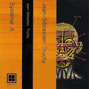 Jean-Sébastien Truchy - Système A