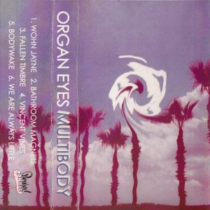 Organ Eyes - Multibody