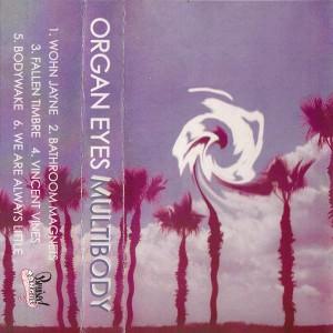 Organ Eyes - Multibody