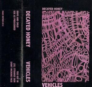 Decayed Honey - Vehicles