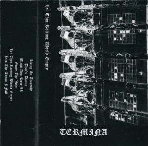 Termina - Let This Rotting World Empty