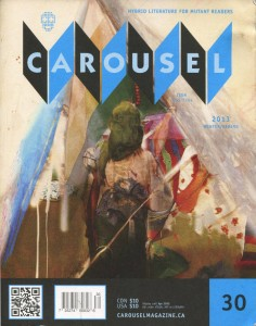 Carousel Magazine [Issue No. 30 (Winter/Spring 2013)]