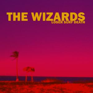 Weird_Canada-The_Wizards- Loser_Surf_Death