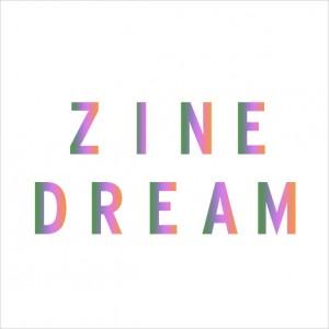 Zine Dream - 2013