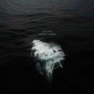 Waxlimbs - World Maker
