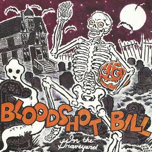 Bloodshot Bill // Richard Catwrangleur - In the Graveyard b/w Little Witch (thumb)