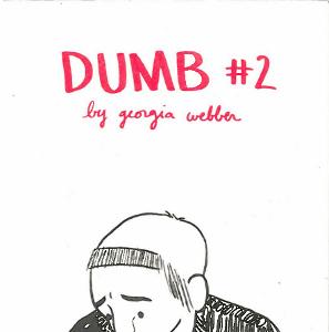 DUMB #1 + #2 [Illustrated by: Georgia Webber] (thumb)