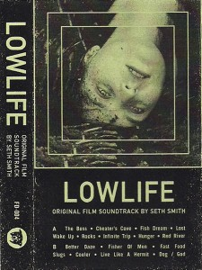 Seth Smith - Lowlife OST
