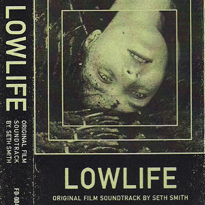 Seth Smith - Lowlife OST (thumb)