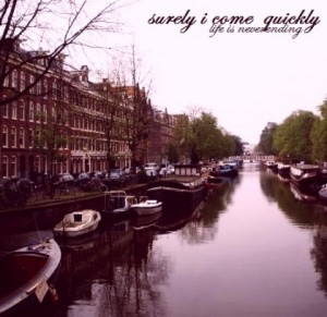 Surely I Come Quickly - Life is Neverending