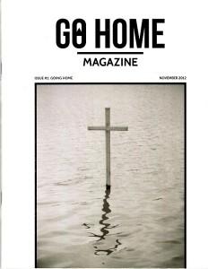 Go Home Magazine (Issue #1)