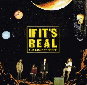 The Highest Order - If It's Real